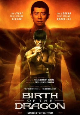 Birth Of The Dragon (2017) Poster